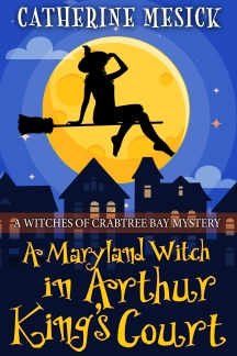 A Maryland Witch in Arthur King's Court AMAZON
